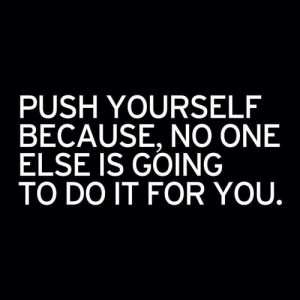 push-yourself-fitness-motivation